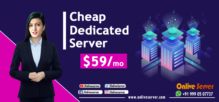 Discover the Cheap Dedicated Server for Your Business