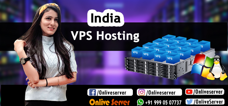 Choose the Blazing-Fast India VPS Hosting By Onlive Server